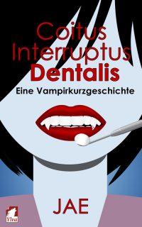 Coitus interruptus dentalis von Jae