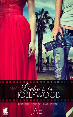 Lesbischer Liebesroman Liebe a la Hollywood von Jae